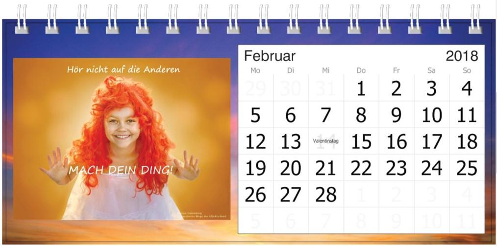 Hör nicht auf die Anderen. MACH DEIN DING! - Motivations Impuls Kalender 2018 Februar -BewusstSEINs Wege der Glücklichkeit Marion Dammberg