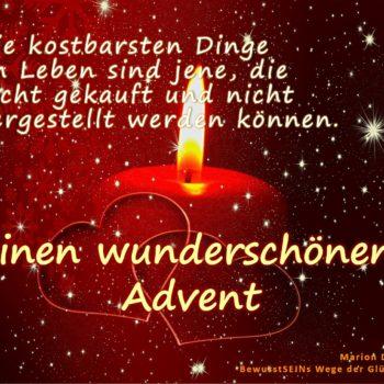 Die kostbarsten Dinge - Advent - Die sieben Weltwunder. Die kostbarsten Dinge im Leben sind jene, die nicht gekauft und nicht hergestellt werden können. Allen einen wunderschönen ruhigen und lichtvollen