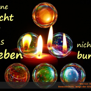 Ohne Licht ist das Leben nicht bunt - BewusstSEINs Wege der Glücklichkeit, Marion Dammberg, BewusstSEINs Life Coach