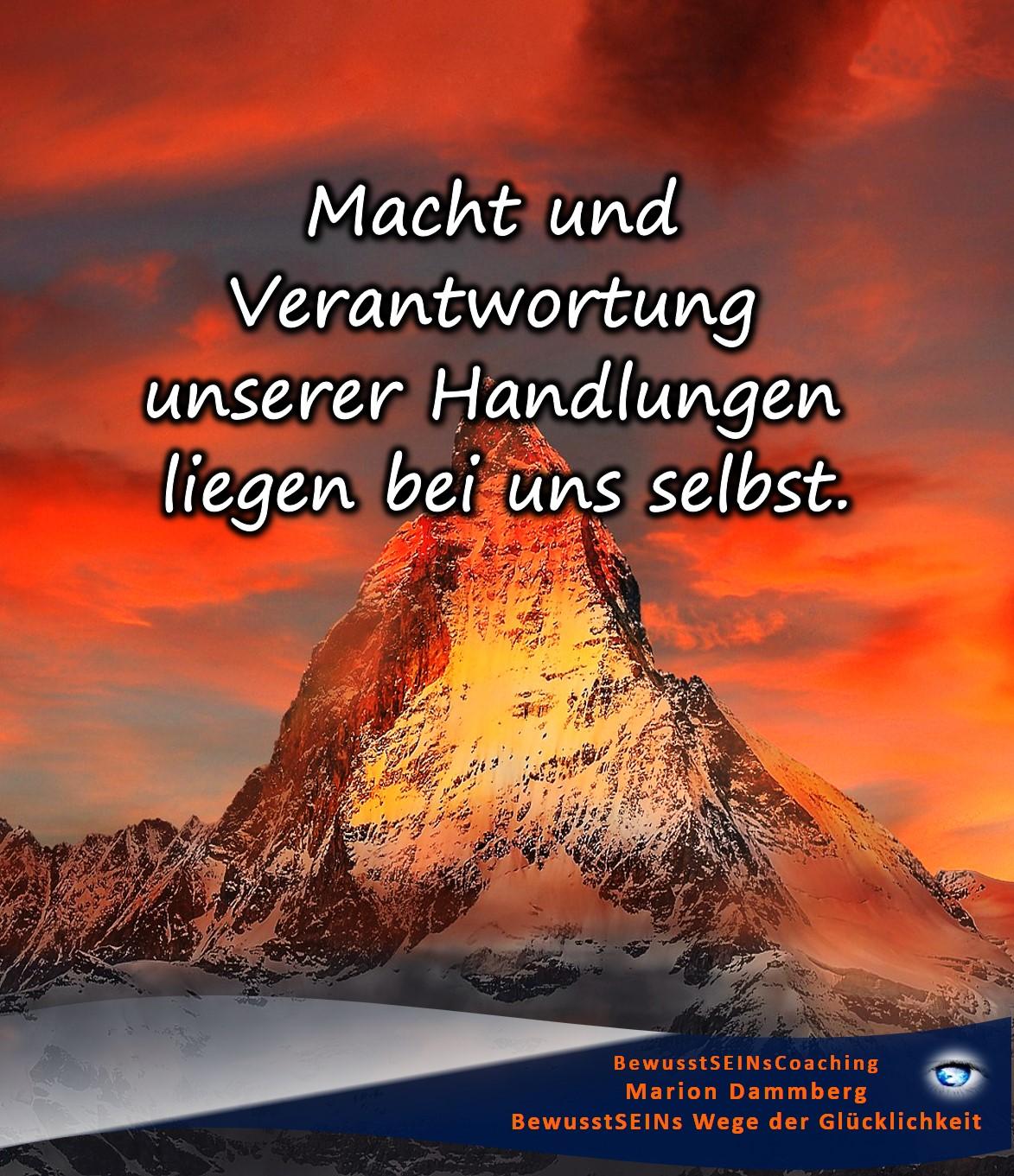 Macht und Verantwortung unserer Handlungen liegen bei uns selbst - BewusstSEINs Wege der Glücklichkeit, Marion Dammberg, BewusstSEINsCoaching Life Coach