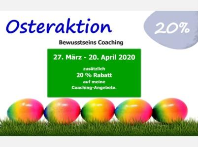 Osteraktion Bewusstseins Coaching - - BewusstSEINs Wege der Glücklichkeit, Marion Dammberg, BewusstSEINs Life Coach